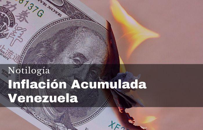 Inflación Acumulada Venezuela