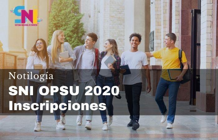 SNI OPSU 2020 Inscripciones
