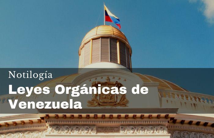 Leyes Orgánicas de Venezuela