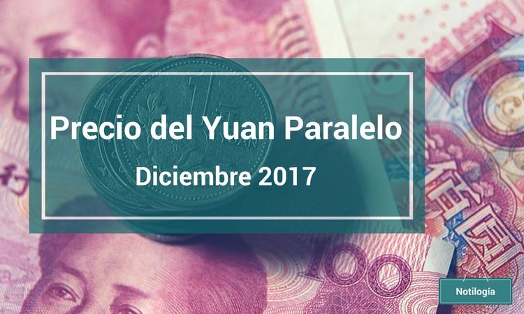 Yuan Paralelo - Diciembre 2017