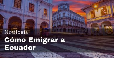 Cómo emigrar a Ecuador 2020