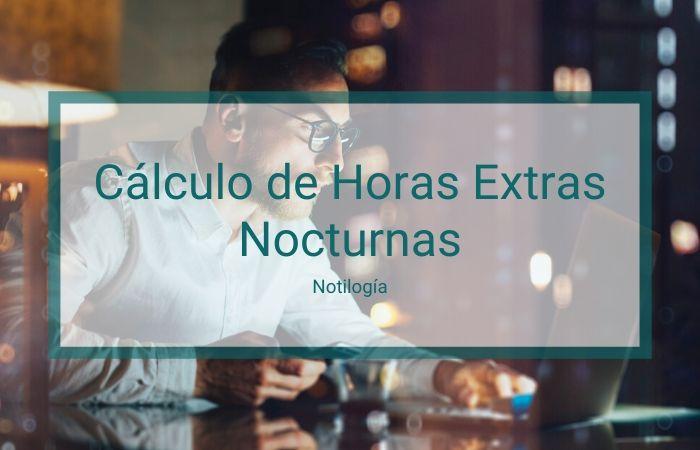 Cómo Calcular Horas Extras Nocturnas en Venezuela