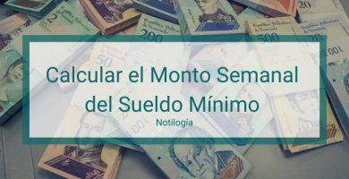 Cómo Calcular el Monto Semanal del Sueldo Mínimo en Venezuela