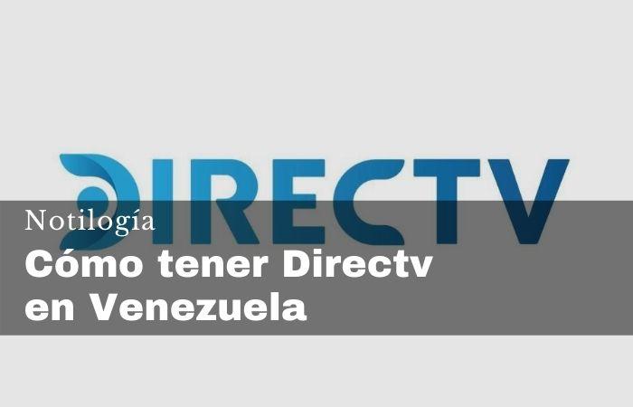Cómo tener Directv en Venezuela