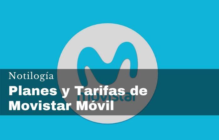 Planes y Tarifas de Movistar Móvil