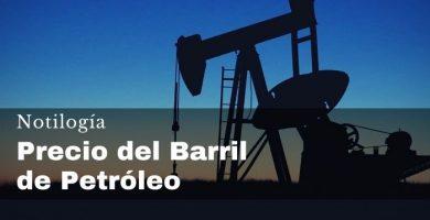 Precio del Barril del Petróleo